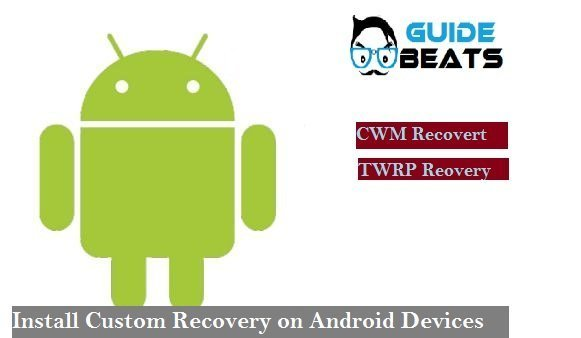 Install Custom Recovery on Android Devices