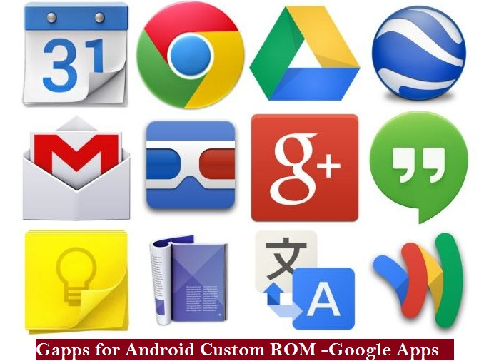 Gapps for Android Custom ROM -Google Apps