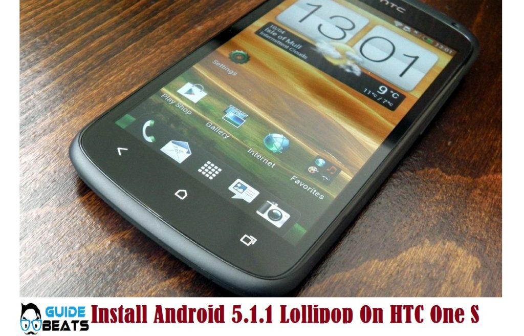 Install Android 5.1.1 Lollipop On HTC One S