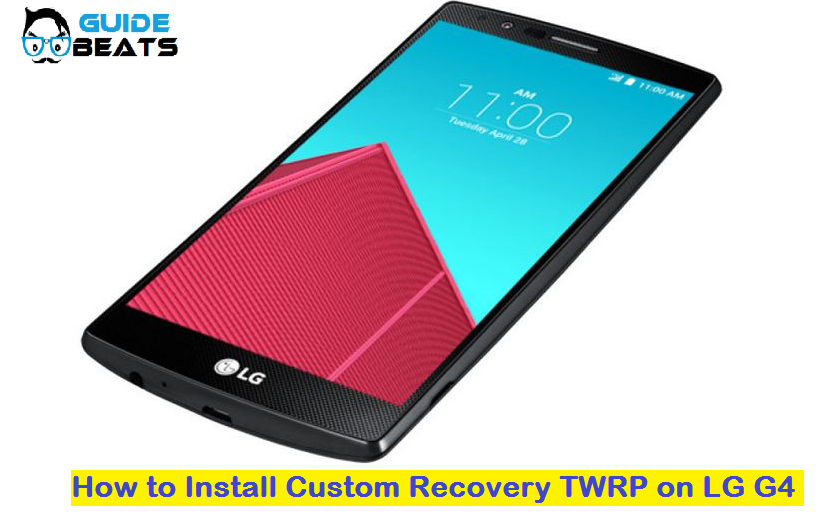 Install Custom Recovery TWRP on LG G4
