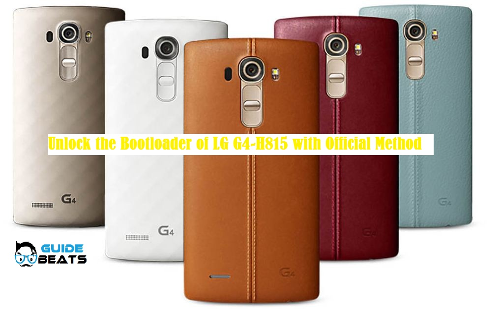 Unlock the Bootloader of LG G4-H815 with Official Method