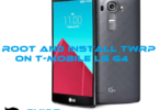 Guide to Root and Install TWRP on T-Mobile LG G4