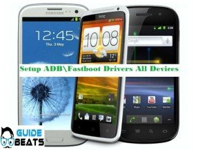 Setup ADB\Fastboot Drivers for all Android devices