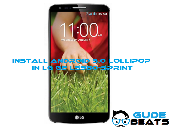 install Android 5.0 Lollipop in LG G2 LS980-Sprint