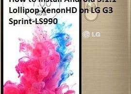 How to Install Android 5.1.1 Lollipop XenonHD on LG G3 Sprint-LS990