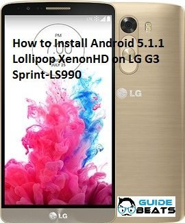 How to Install Android 5 1 1 Lollipop XenonHD on LG G3