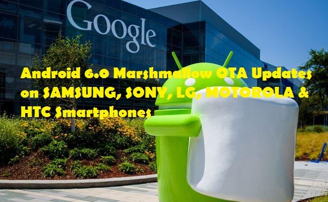 Android 6.0 Marshmallow OTA Updates