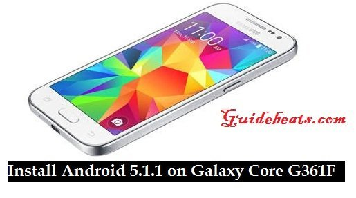 Install Android 5.1.1 on Galaxy Core G361F (Prime Value Edition LTE)
