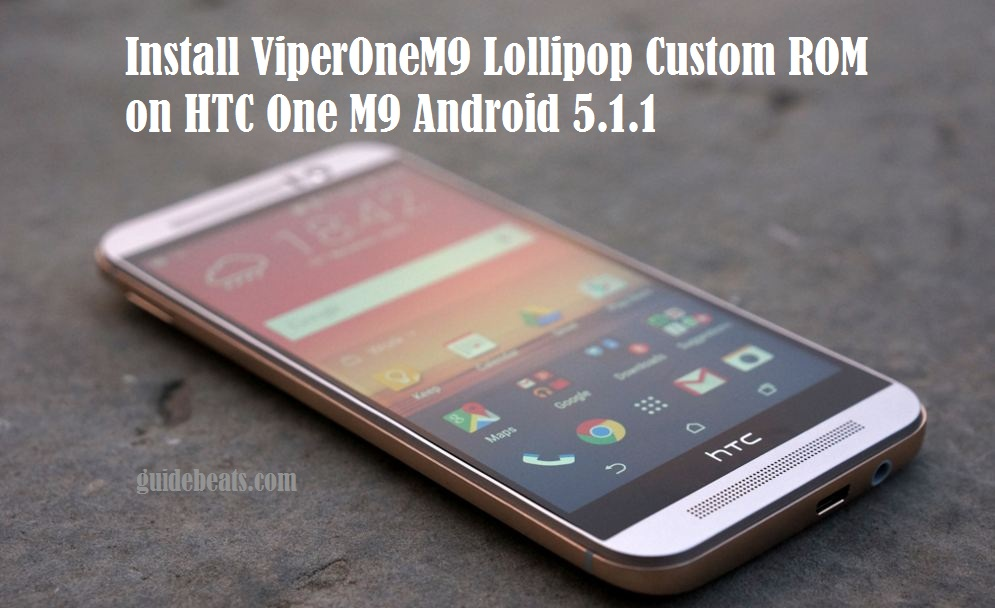 Lollipop Custom ROM on HTC One M9 Android 5.1.1
