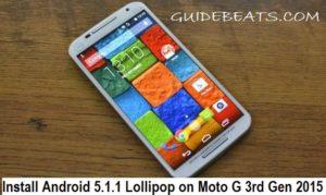 Install Android 5.1.1 Lollipop on Moto G 3rd Gen 2015