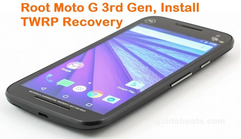 Root Moto G 3rd Gen, Install TWRP Recovery
