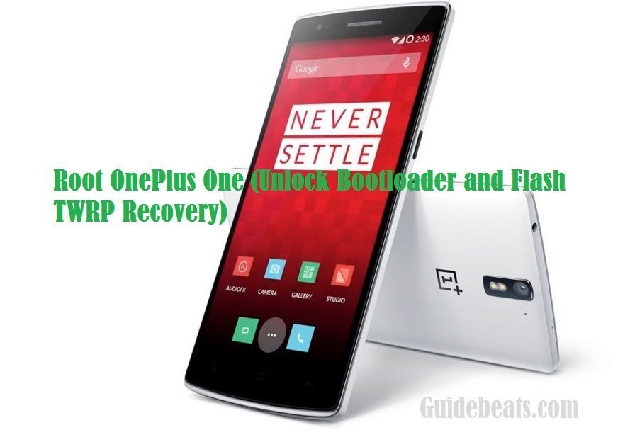 Root OnePlus One (Unlock Bootloader and Flash TWRP Recovery)