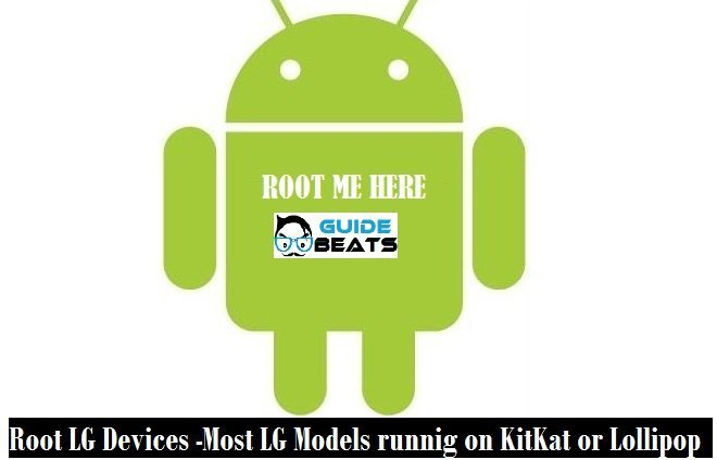 Root LG Devices -Most LG Models