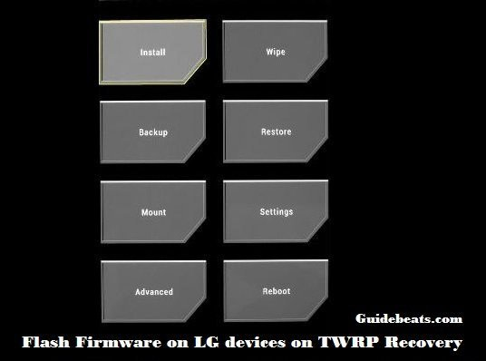 Flash Firmware on LG devices on TWRP Recovery
