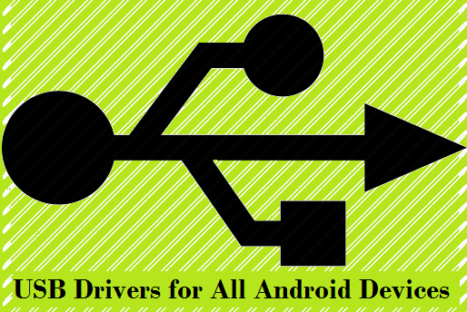 USB Drivers for Samsung, LG, Nuxes