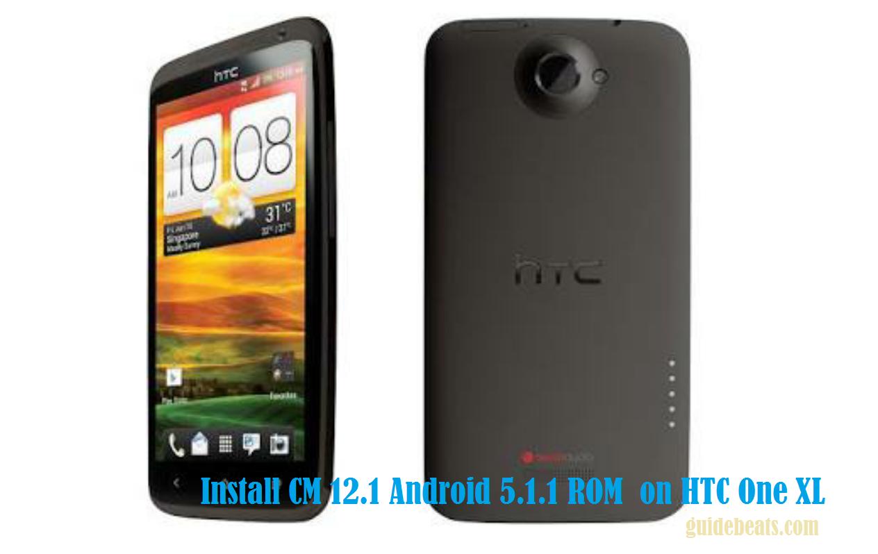 HTC One XL CM 12.1