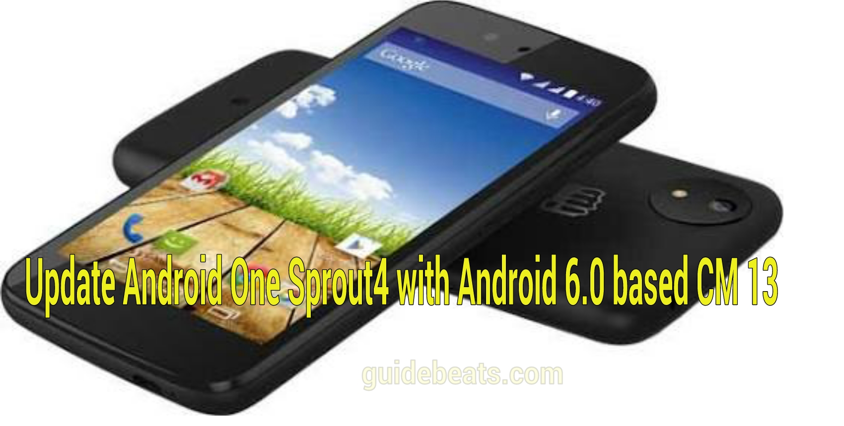 update Android One Sprout4 with Android 6.0