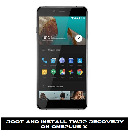 Guide To Root And Install TWRP Recovery on OnePlus X Smartphone