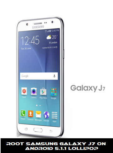 Root Samsung Galaxy J7 On Android 5 1 1 with SuperSU