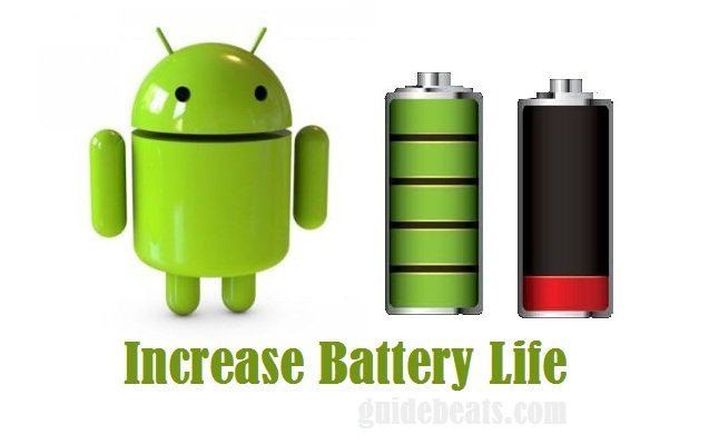 How to increase battery life in all android smartphones