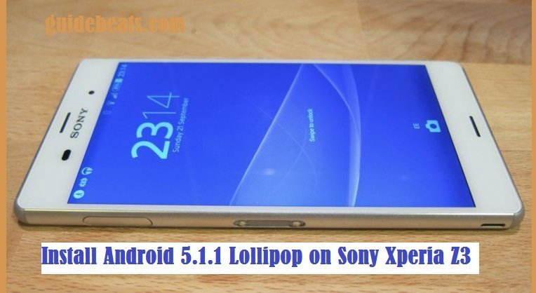 Install Android 5.1.1 Lollipop on Sony Xperia Z3