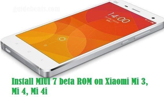 install MIUI 7 beta ROM on Xiaomi