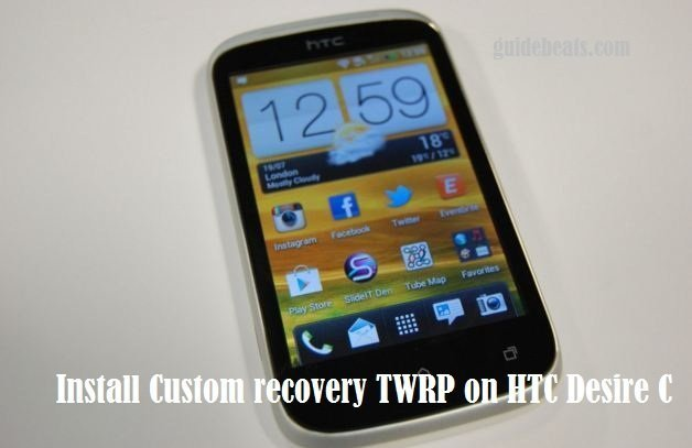 install Custom recovery TWRP on HTC Desire C