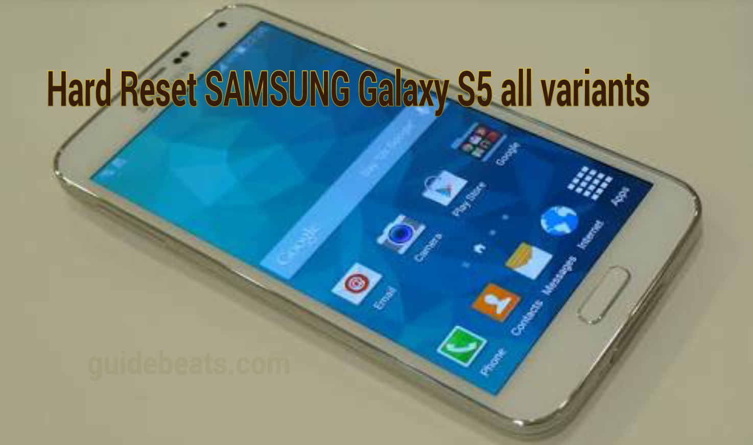 How to Hard Reset SAMSUNG Galaxy S5 all variants