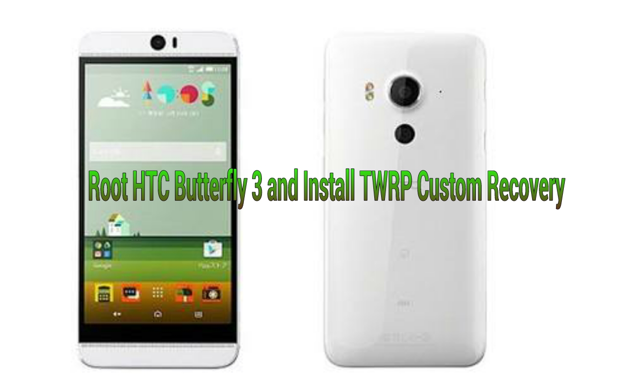 Root HTC Butterfly 3