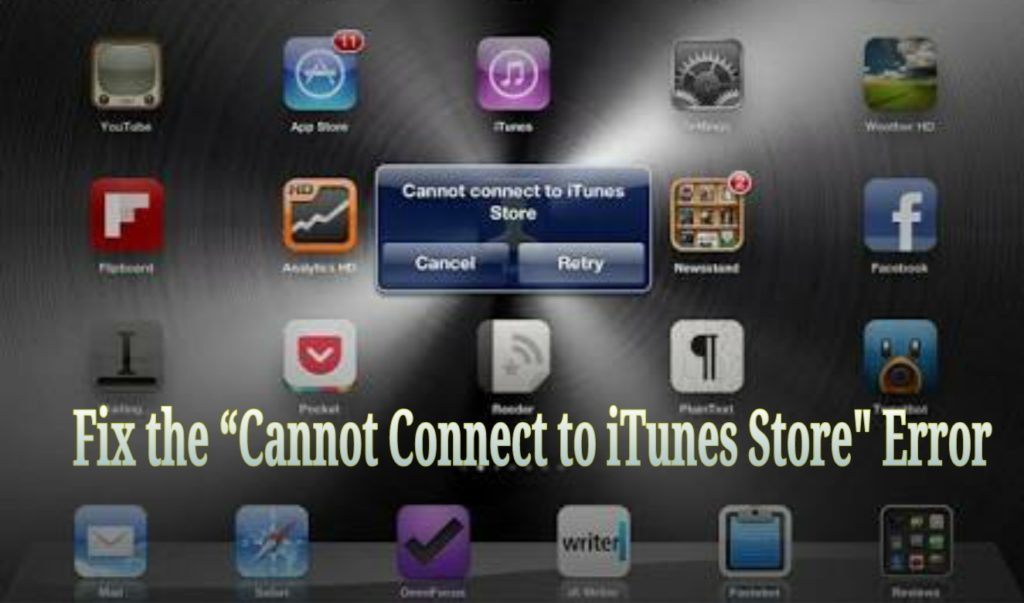 Cannot Connect to iTunes Store error