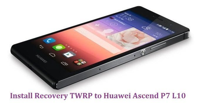 TWRP on Huawei Ascend P7
