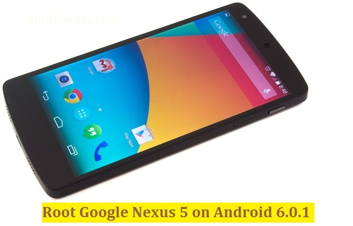 root Google Nexus 5 on Android 6.0.1