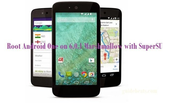 Root Android One on 6.0.1 Marshmallow