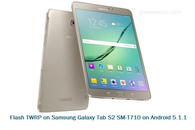 Flash TWRP recovery Galaxy Tab S2 SM-T710