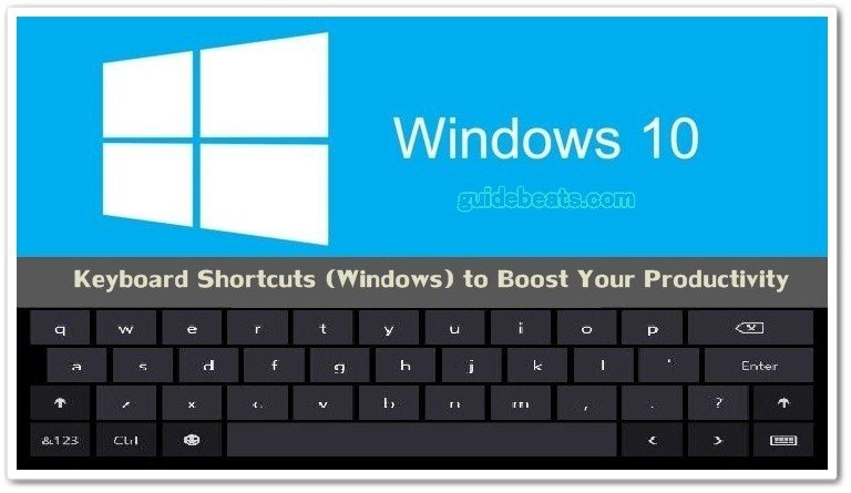 Special and most common Keyboard Shortcuts (Windows)