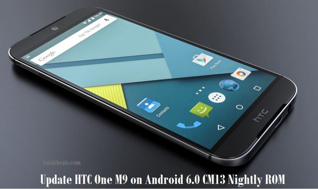 Update HTC One M9 on Android 6.0 CM13