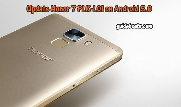 Update Honor 7 PLK L01 on Android 5.0 Stock B130