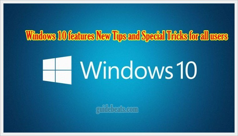 Windows 10 features New Tips