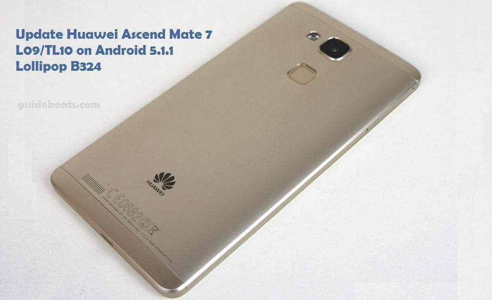 update Huawei Ascend Mate 7 L09/TL10