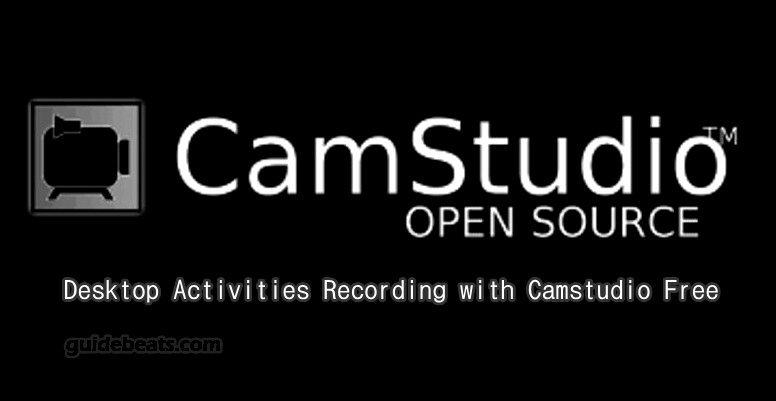 Desktop Activities Recording and Window Screen Capturing with Camstudio Free