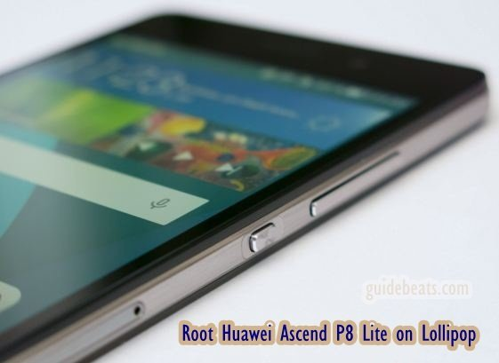Root Huawei Ascend P8 Lite on Lollipop any Model