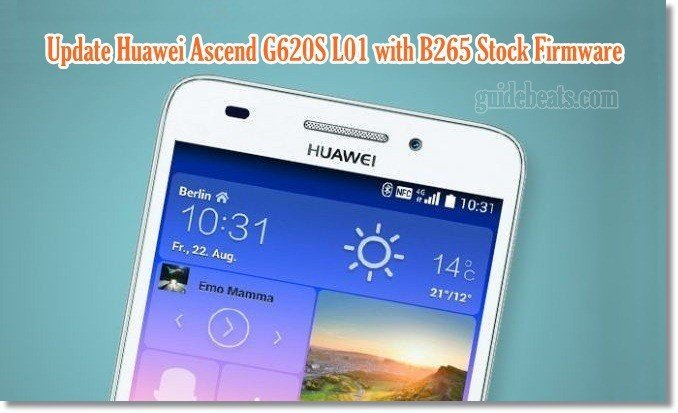 Update Huawei Ascend G620S L01 with B265 Stock Android 4 4 4