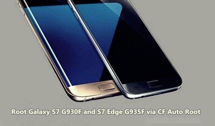 Root Galaxy S7 G930F and S7 Edge G935F via CF Auto Root