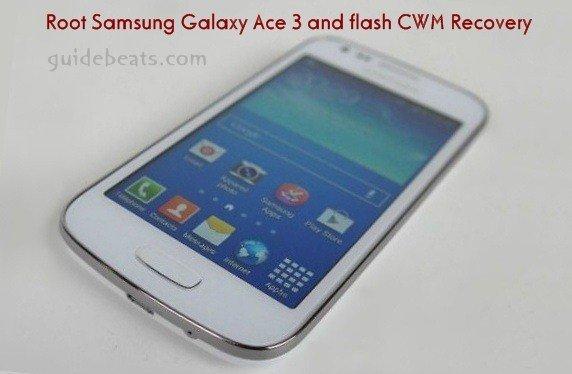 Root Samsung Galaxy Ace 3 and flash CWM Recovery