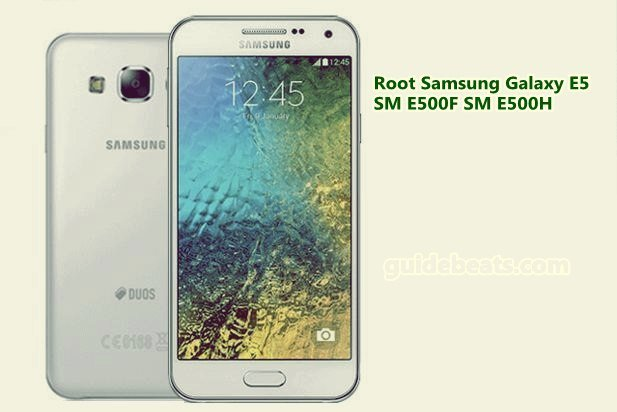 Root Samsung Galaxy E5 SM E500F/ SM E500H running Android 5.1.1 Lollipop
