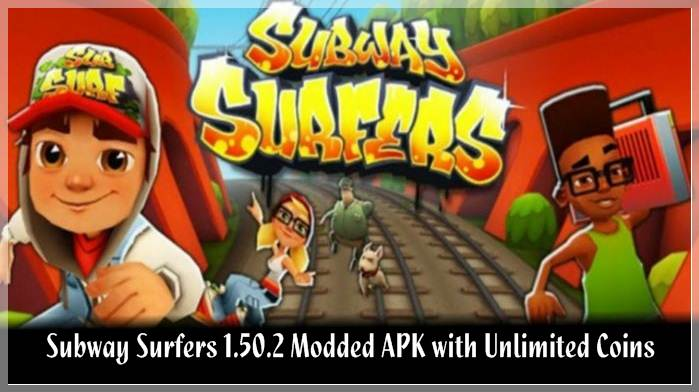 Subway Surfers 1.50.2 Modded APK with Unlimited Coins