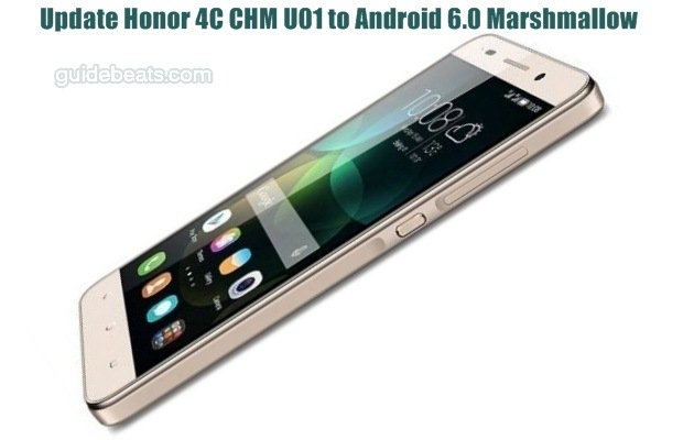 Update Honor 4C CHM U01 to Android 6.0 Marshmallow Full Stable