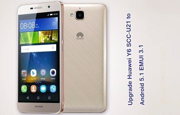 Upgrade Huawei Y6 SCC-U21 to Android 5.1 EMUI 3.1 C900B130 CUSTC636D001 Firmware – Vietnam