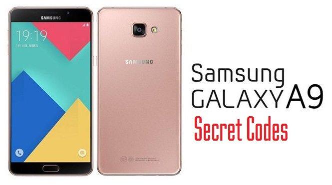 Samsung Galaxy A9 Secret Codes and Galaxy A8 Diagnostic Menu