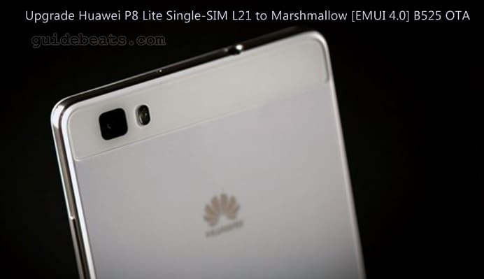 Upgrade Huawei P8 Lite ALE-L21 to Android 6 0 B550 firmware